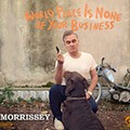 Morrissey Returns to Form with 'World Peace is None of Your Business'