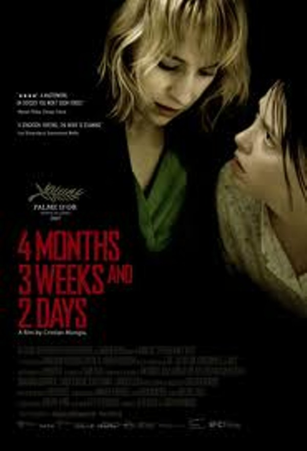 4 Months, 3 Weeks And 2 Days, Dir. by Christian Mungiu