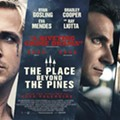 Opening: The Place Beyond the Pines