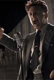 Sean Penn plays a cracker politician modeled on Louisiana's notorious Huey Long.