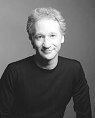 Still politically incorrect: Bill Maher's in town for a - stand-up show.