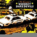 The Whiskey Daredevils