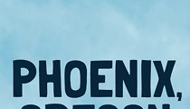 'Phoenix, Oregon,' an Independent Film Opening in Ohio on Friday, Offers Alternative At-Home Viewing Option