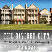 'The Divided City' is a Timely, Necessary Book on Concentrated Poverty and Segregation in the Rust Belt