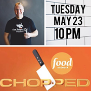 "Proper Pig's Shane Vidovic Competes on Food Network's ""Chopped"" on May 23"