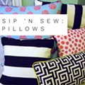 Sip N Sew Pillows