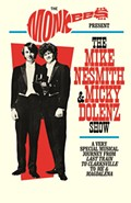 THE MONKEES PRESENT: THE MIKE AND MICKY SHOW