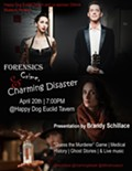 """Forensics, Crime & Charming Disaster"" brings together Brooklyn folk-noir duo Charming Disaster and author Brandy Schillace at Cleveland's Happy Dog on April 20"