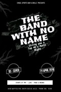 A Matinee Affair with The Band with No Name