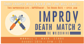 Improv Death Match 2: The Wreckoning