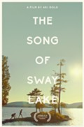 THE SONG OF SWAY LAKE In Theaters September 21st