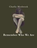 "Charlie Mosbrook ""Remember Who We Are"" CD Release and Benefit Concert"