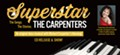 Superstar — the Songs. The Stories. The Carpenters