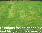 Buckeye Fan Mows 'OHIO' Into His Michigan Fan Neighbor's Grass