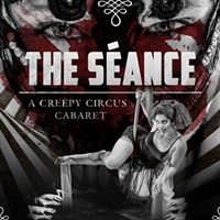 The Séance, a Creepy Circus Cabaret