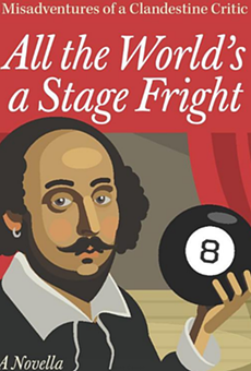 """All the World's a Stage Fright,"" a Novella Set in Cleveland's Theater Community, Lifts the Spirits"