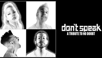 Win 4 Tickets to see DON'T SPEAK - A Tribute to No Doubt