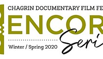 Chagrin Documentary Film Fest to Present a Series of Special Screenings as an Encore to Its 10th Anniversary