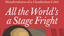 """""""All the World's a Stage Fright,"""" a Novella Set in Cleveland's Theater Community, Lifts the Spirits"""