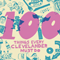 The 100 Things Every Clevelander Must Do