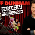 Ventriloquist Jeff Dunham to Bring Perfectly Unbalanced Tour to Wolstein Center in 2017