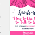 """How to Use Sports to Talk to Guys"" Event Canceled at TownHall"