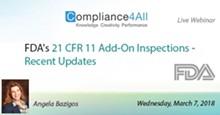 f577862f_fdas_21_cfr_11_add-on_inspections_-_recent_updates.jpg
