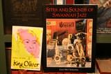 """A copy of Hornstein's """"Sites and Sounds of Savannah Jazz,"""" along with an out-of-print biography about King Oliver that will be available during the talk."""