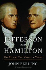 bf-ferling-jefferson_and_hamilton.jpg