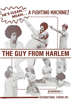JIM REED SAYS: 'Since I'm a big fan of vintage blaxploitation, I chose 1977's THE GUY FROM HARLEM, because it is without a doubt the most enjoyable so-bad-it's-good example of that genre I have ever come across. The plot doesn't matter. All that's important is that it's jaw-droppingly inept yet still holds your attention. It's filled with clumsy fistfights, shoddy camerawork, D-grade funk music and polyester bell-bottomed leisure suits. Oh, and some marginally attractive naked people.'