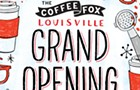 The Coffee Fox - Louisville Grand Opening