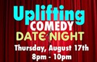 Uplifting Comedy Date Night