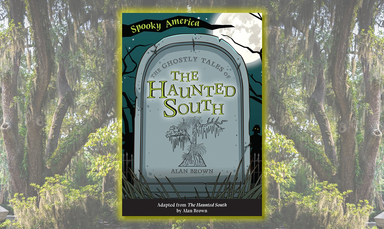 """""""The Ghostly Tales of The Haunted South"""" written by Dr. Alan Brown"""