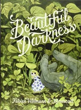 Beautiful Darkness - Uploaded by Lee Heidel