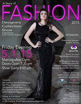 PHOTOGRAPHY BY KATHY VANG, FASHION PROGRAM STUDENT, GRAPHICS BY LESLIE ASFOUR, FASHIOM PROGRAM DIRECTOR - A STORY OF FASHION 2015, Presented by the Fashion Program Of San Joaquin Delta College