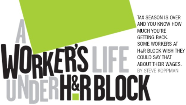 A Worker S Life Under H R Block East Bay Express