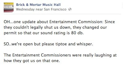 Brick & Mortar is at war with San Franciscos Entertainment Commission...and its losing.