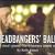 Headbangers' Ball