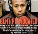 JR Valrey Is an Agent Provocateur