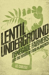 LIZ CARLISLE - Lentil Underground