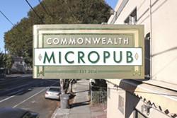Now open. - COMMONWEALTH MICROPUB