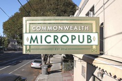 Now open. - COMMONWEALTH MICROPUB