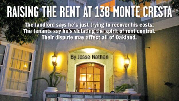 Raising the Rent at 138 Monte Cresta | East Bay Express Raising Rent