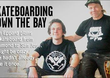 Skateboarding Down the Bay