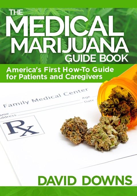 Like a TripAdvisor for medical marijuana — David Downs's 'Medical Marijuana Guide Book' comes out this Spring. - WHITMAN PUBLISHING