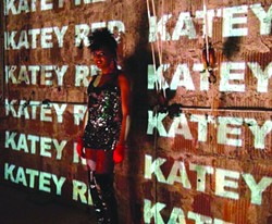 Katey Red.