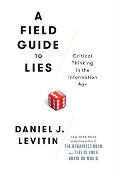 Daniel Levitin's Guide to Identifying Lies