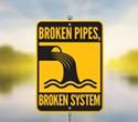 Broken Pipes, Broken System
