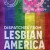 Perfectly Queer East Bay presents Dispatches From Lesbian America @ Nomadic Press: Uptown