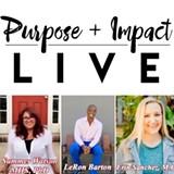 Purpose + Impact Live Hosts - Uploaded by drwatson